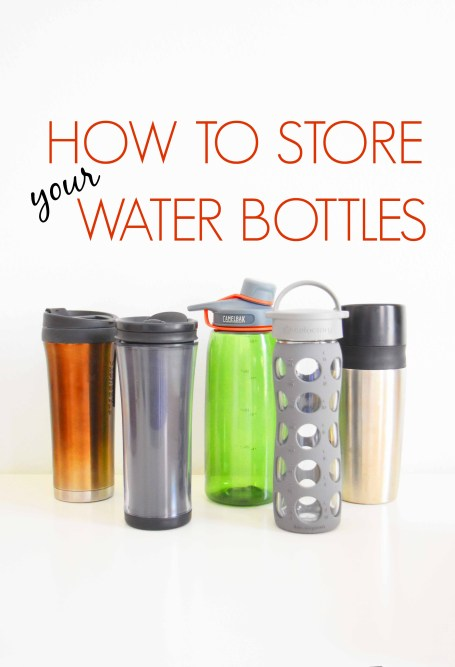 How To Store Your Water Bottles