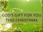 God's gift for you this Christmas