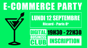 #e-COMMERCE -  Digital Business Club - By Digital Business News @ Paris | Île-de-France | France