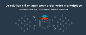 #eCOMMERCE - Créer et développer sa place de marché - By Wizaplace @ WEBINAR