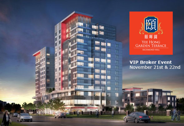 VIP Broker Event Sale: Yee Hong Garden Terrace In Richmond Hill November 21st and 22nd
