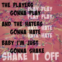 Taylor Swift 1989 Lyrics - Shake It Off 1