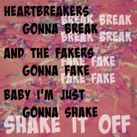 Taylor Swift 1989 Lyrics - Shake It Off 2