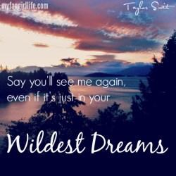 Taylor Swift 1989 Lyrics - Wildest Dreams 1
