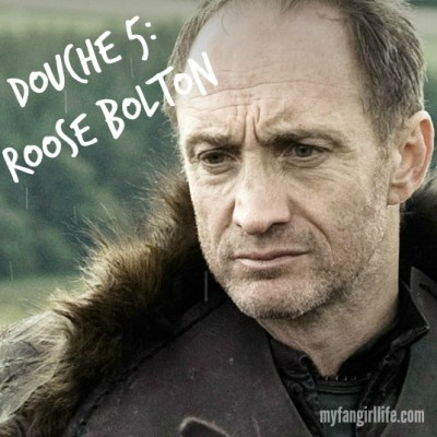 Douche 5 Roose Bolton