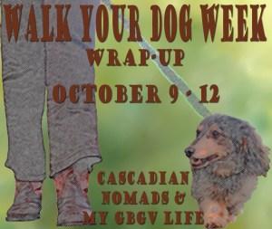 Walk Your Dog Week Wrap Up