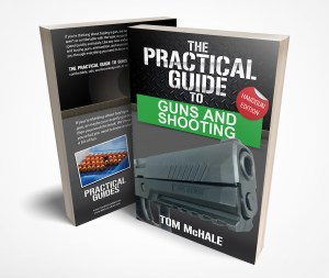 The Practical Guide to Guns and Shooting, Handgun Edition