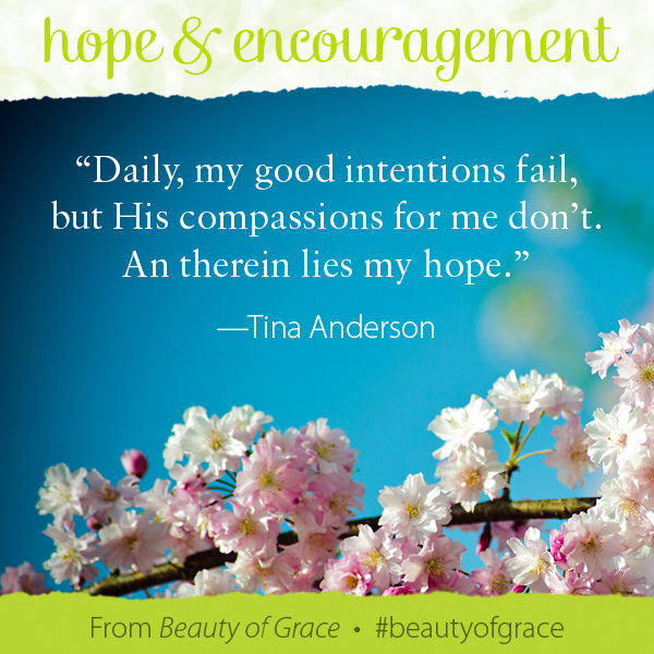 Tina Anderson The Beauty of Grace #beautyofgrace