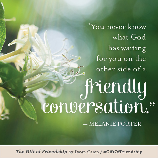 Melanie Porter The Gift of Friendship #GiftofFriendship