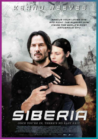 Siberia 2018 WEB-DL 850Mb Full English Movie Download 720p ESub Watch Online Free Worldfree4u 9xmovies