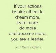 adams leader if your actions inspire others