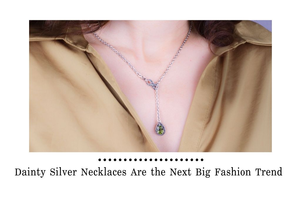 Dainty Silver Necklaces Are the Next Big Fashion Trend