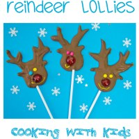 Christmas Cooking With Kids - Chocolate Reindeer Lollies