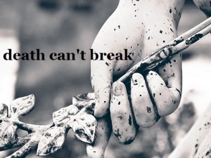A-bond-death-can't-break