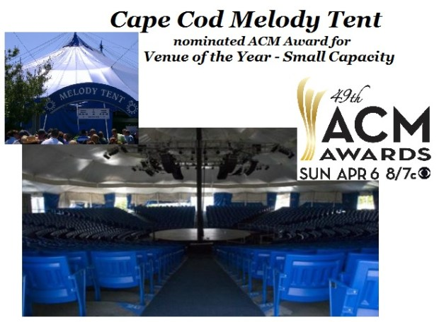Cape-Cod-Melody-Tent-2014-ACM-Nominee
