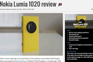 Engadget: Nokia Lumia 1020 Review: Simply put, the camera is stunning…other phones just aren't this good