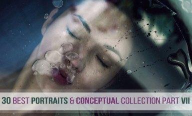 30 Best Portraits and Conceptual Collection Part VII