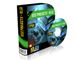 VLSI Projects - FPGA, Academic Projects.