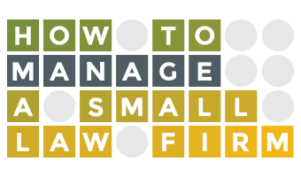 How I Managed to Get Something Out of Rjon Robins' How to Manage A Small Law Firm