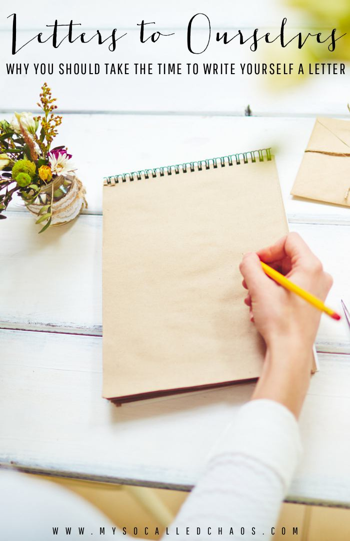 Why you should take some time to write yourself a letter.