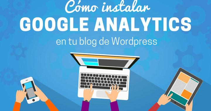 Como instalar Google Analytics Wordpress