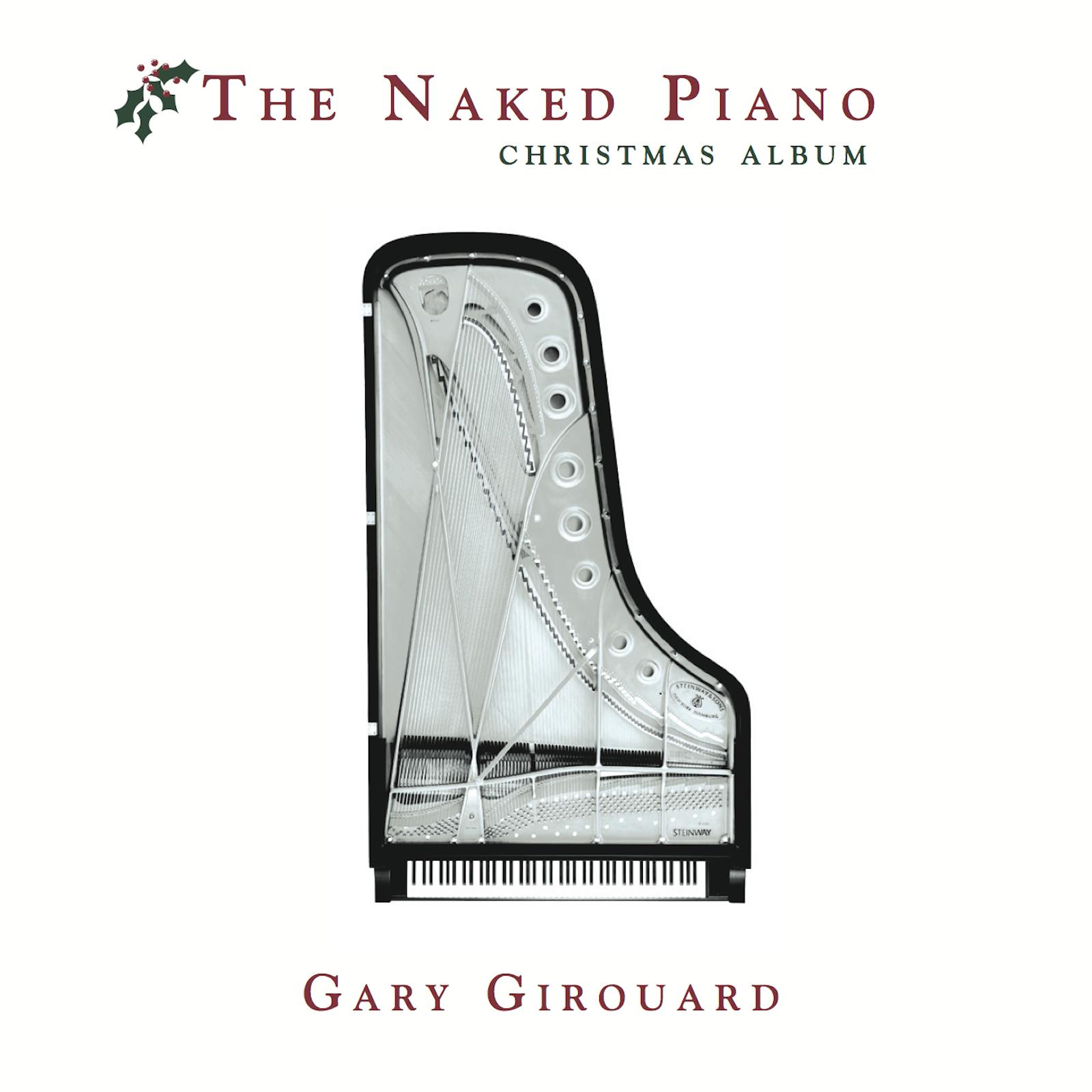 The Naked Piano Christmas (Physical CD + MP3)