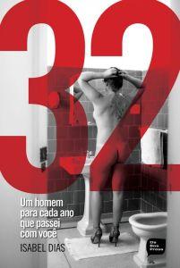 O livro de Isabel Dias é uma espécie de diário de seus 32 encontros sexuais