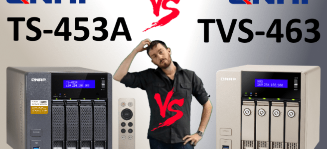 The QNAP TS-453A versus The QNAP TVS-463 - 4 Bay Power NAS Faceoff