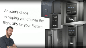 An Idiot's Guide to UPS' - Understand and Choose the Right UPS for your NAS, Server or PC System