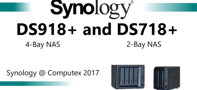 The Synology DS918+ and DS718+ NAS for 2017 and 2018