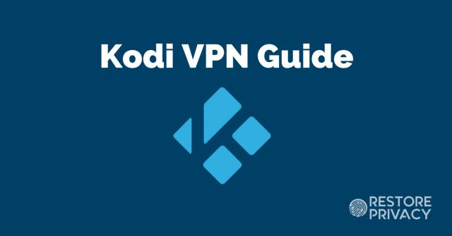 sEt up a VPN for Kodi