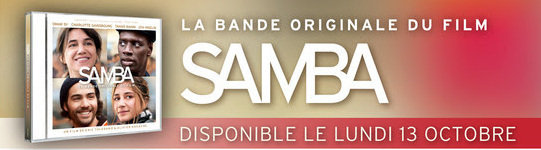 Samba : Bande Originale disponible dès lundi