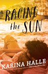 BOOK REVIEW + EXCERPT: Racing the Sun by Karina Halle