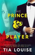 EXCLUSIVE EXCERPT: The Prince & The Player by Tia Louise
