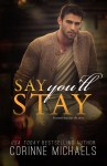 COVER REVEAL: Say You'll Stay by Corinne Michaels