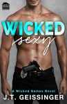 BOOK REVIEW & EXCERPT: Wicked Sexy by J.T. Geissinger