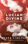 COVER REVEAL: Lucian Divine by Renée Carlino