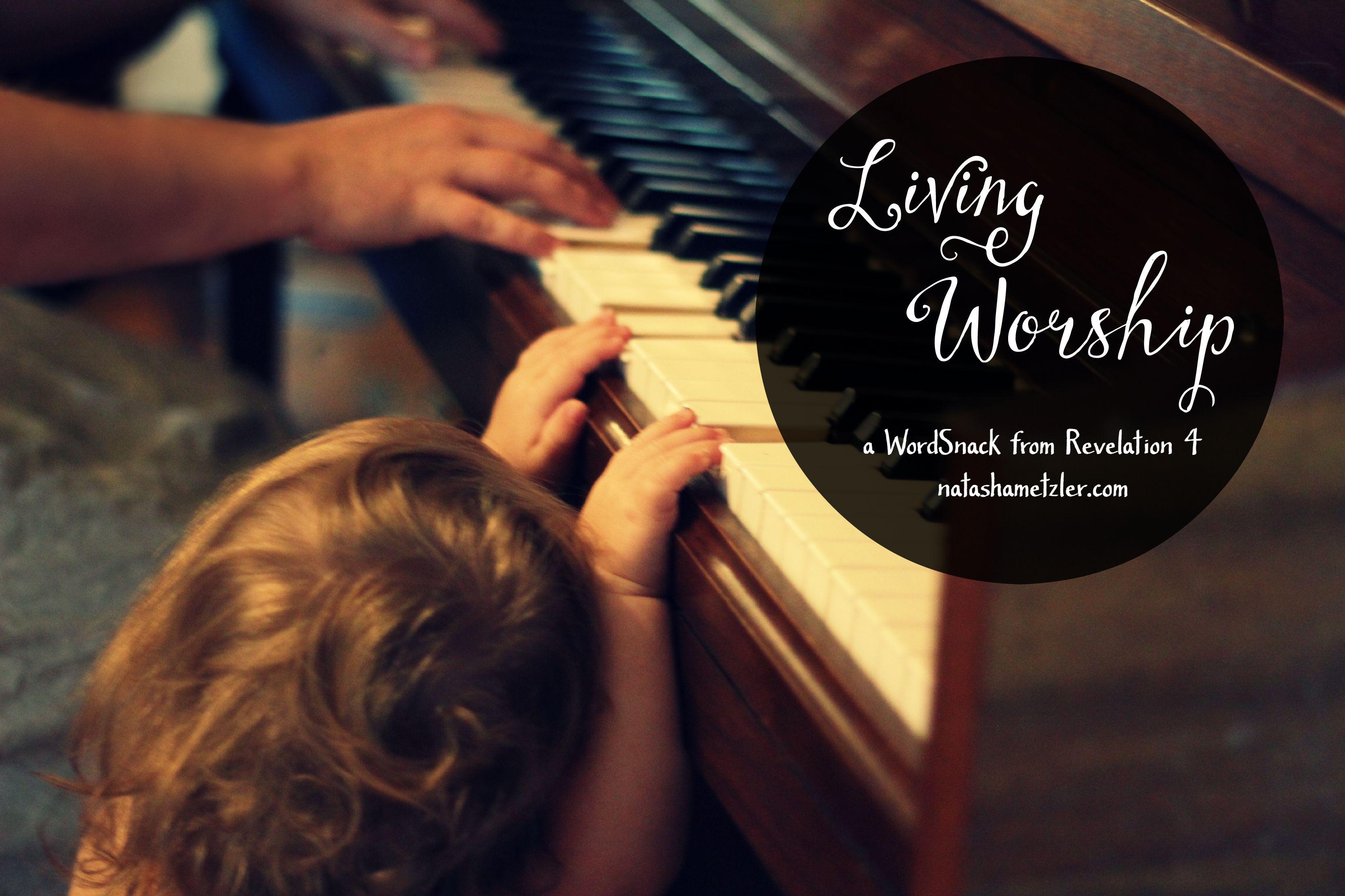 Living Worship #WordSnack