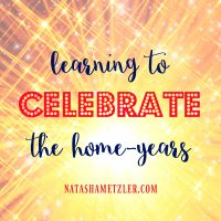 learning-to-celebrate-the-home-years