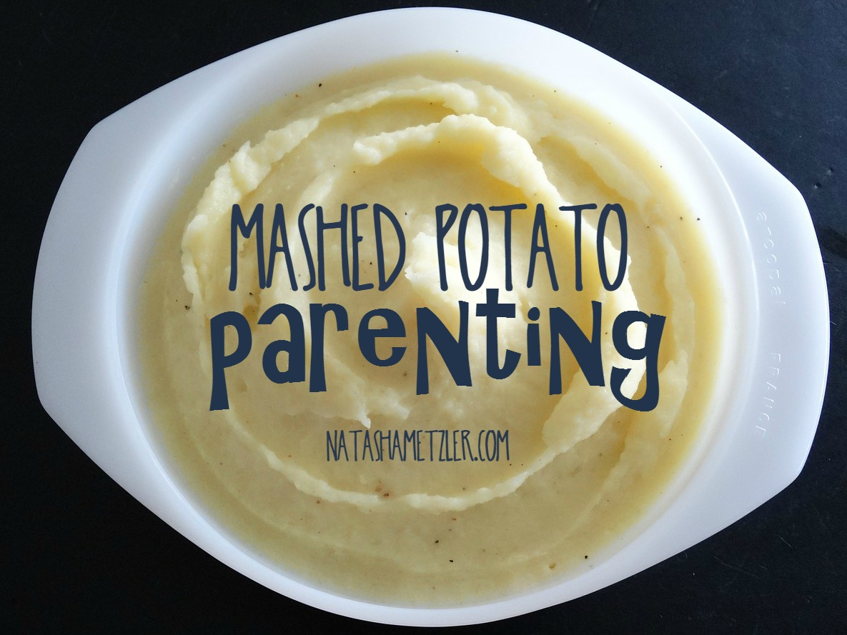 mashed potato parenting