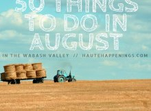 50 Things to do in August in the Wabash Valley