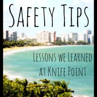 Travel Safety Precautions--What We Learned at Knife Point