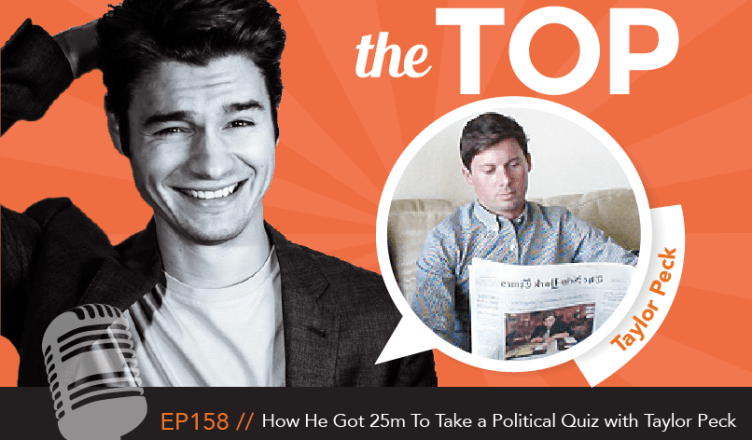 Taylor Peck The Top Podcast Episode 158
