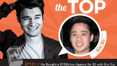 Eric Siu The Top Podcast Episode 159