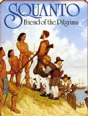 Squanto's latent homosexuality was difficult to hide from the white devils