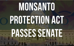 monsanto protection act passes senate