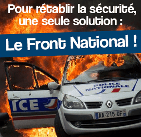 """""""To establish security, only one solution: the Natonal Front!"""" Campaign poster courtesy of frontnational.com"""