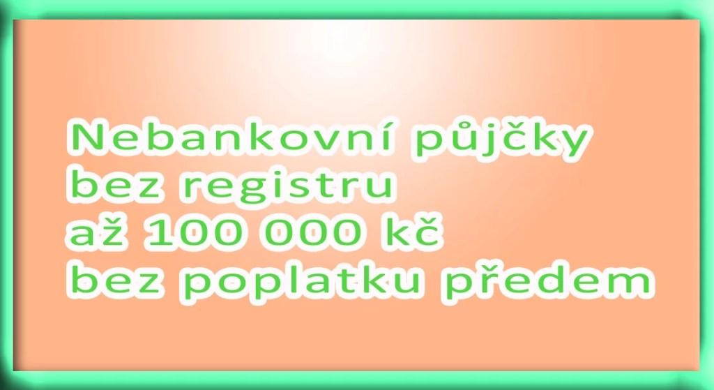 Online pujcky bez registru český brodt