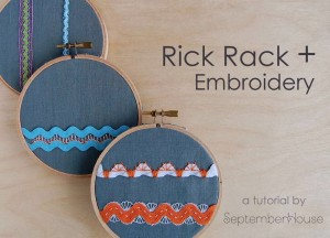 Rick Rack plus embroidery tutorial by SeptemberHouse DIY embroidered accents and borders tutorial for hand embroidery