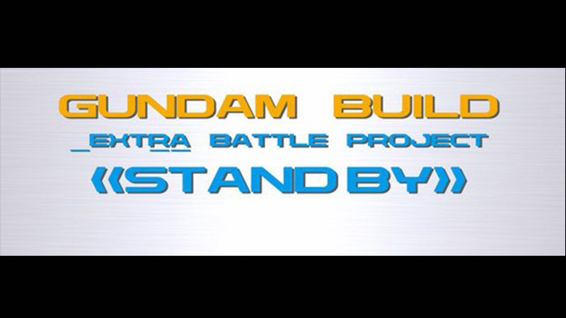 Gundam Build _Extra Battle Project